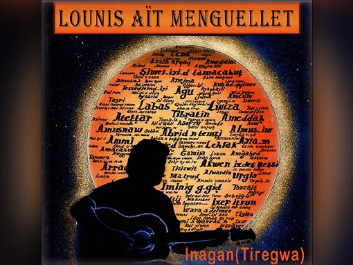 Album Inagan(Tiregwa) 1999 de Lounis Ait Menguellet